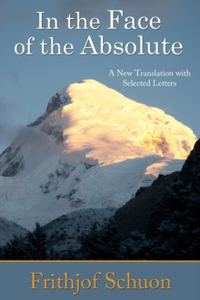 Image for In the Face of the Absolute: A New Translation with Selected Letters