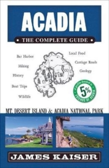 Image for Acadia: The Complete Guide : Acadia National Park & Mount Desert Island
