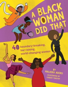 Image for A black woman did that!  : 50 groundbreaking accomplishments by people hidden in plain sight