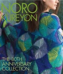 Image for Noro Kureyon  : the 30th anniversary collection