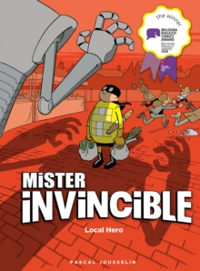 Mister invincible  : local hero - Jousselin, Pascal
