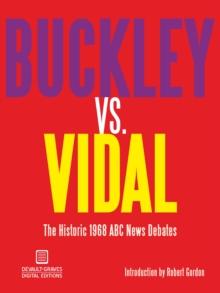 Image for Buckley vs. Vidal: The Historic 1968 Abc News Debates