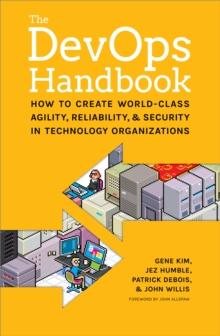 Image for The DevOps handbook  : how to create world-class agility, reliability, & security in technology organizations