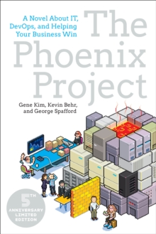 Image for The Phoenix project  : a novel about IT, DevOps, and helping your business win