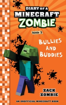 Image for Diary of a Minecraft Zombie Book 2 : Bullies and Buddies