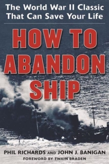 Image for How to Abandon Ship : The World War II Classic That Can Save Your Life