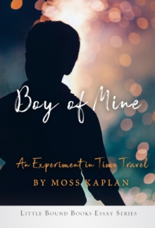 Image for Boy of Mine : An Experiment in Time Travel