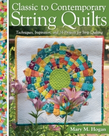 Image for Classic to contemporary string quilts