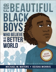 Image for For Beautiful Black Boys Who Believe in a Better World