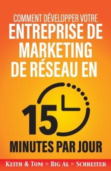 Image for Comment developper votre entreprise de marketing de reseau en 15 minutes par jour