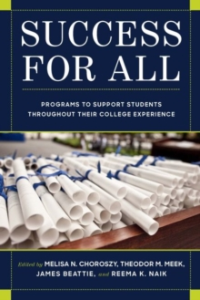 Image for Success for All : Programs to Support Students Throughout Their College Experience