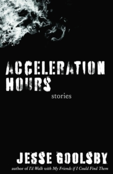 Image for Acceleration Hours : Stories