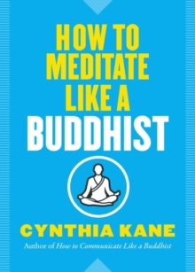 Image for How to Meditate Like a Buddhist