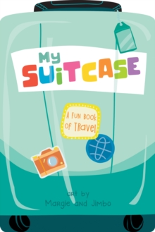 Image for My Suitcase: A Fun Book of Travel