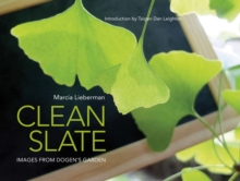 Image for Clean slate  : images from Dogen's garden