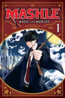 Mashle  : magic and musclesVolume 1 - Komoto, Hajime
