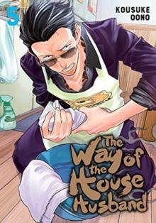 The way of the househusbandVolume 5 - Oono, Kousuke