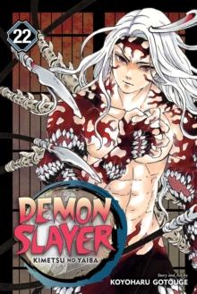 Demon slayer  : kimetsu no yaibaVolume 22 - Gotouge, Koyoharu
