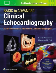 Image for Basic to Advanced Clinical Echocardiography. A Self-Assessment Tool for the Cardiac Sonographer