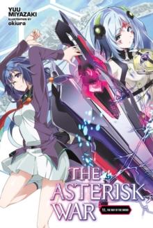 Asterisk War, Vol. 11 (light novel)