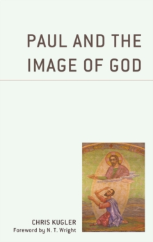 Image for Paul and the image of God