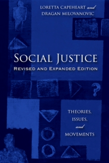 Image for Social Justice : Theories, Issues, and Movements