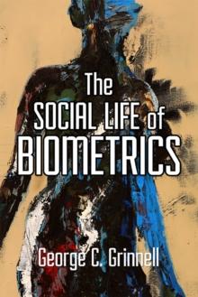Image for Social Life of Biometrics