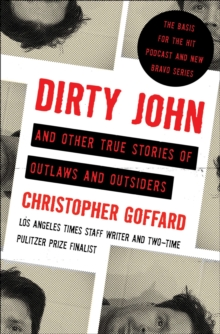 Image for Dirty John and other true stories of outlaws and outsiders