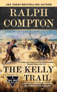 Image for Ralph Compton The Kelly Trail