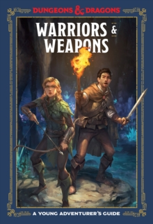 Image for Warriors and Weapons : An Adventurer's Guide