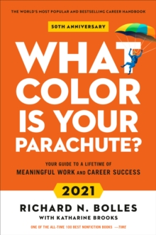 Image for What Colour Is Your Parachute? 2021 : Your Guide to a Lifetime of Meaningful Work and Career Success