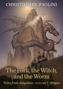 Image for The Fork, the Witch, and the Worm : Tales from Alagaesia (Volume 1: Eragon)