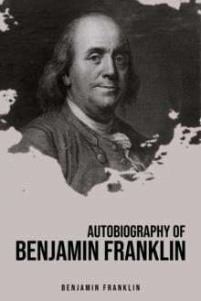 Image for Autobiography of Benjamin Franklin