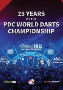 Image for 25 Years of the PDC World Darts Championship