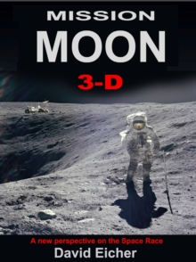Image for Mission Moon 3-D  : a new perspective on the space race