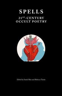 Image for Spells : 21st-Century Occult Poetry