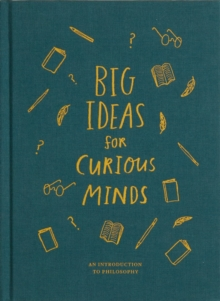 Image for Big ideas for curious minds  : an introduction to philosophy