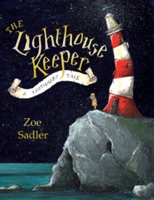 Image for The lighthouse keeper  : a cautionary tale