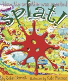 Image for Splat! : How the smoothie was invented