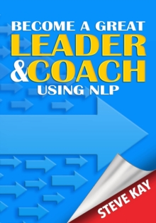 Image for Become a Great Leader & Coach Using NLP