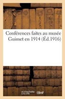 Image for Conf�rences Faites Au Mus�e Guimet En 1914