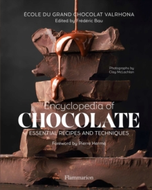 Image for Encyclopedia of chocolate  : essential recipes and techniques
