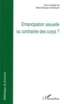 Image for Emancipation sexuelle ou contrainte des.