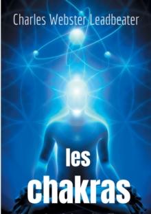 Image for Les chakras : les centres de force dans l'homme