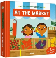 Image for At the market  : my first animated board book