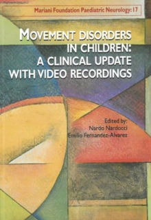 Image for Movement disorders in children  : a clinical update with video recordings