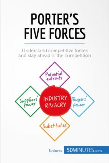 Image for Porter's Five Forces: Stay ahead of the competition