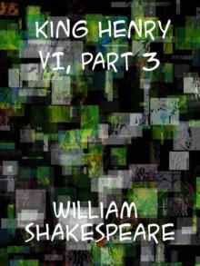 Image for King Henry VI, Part 3