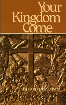 Image for Your Kingdom Come : Mission Perspectives