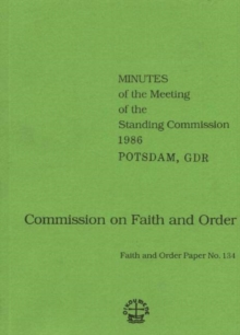 Image for Commission on Faith and Order : Minutes of the Meeting of the Standing Commission, 1986, Potsdam, GDR